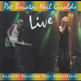 Pat Benatar - Neil Giraldo / Live - Summer Vacation Tour Soun '2001