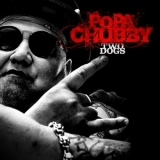 Popa Chubby - Two Dogs '2017