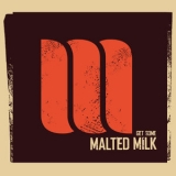 Malted Milk - Get Some '2012