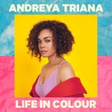 Andreya Triana - Life In Colour '2019