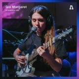 Gia Margaret - Gia Margaret On Audiotree Live '2019