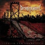 Death Angel - A Trashumentary & The Bay Calls For Blood '2015