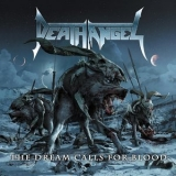 Death Angel - The Dream Calls For Blood '2013