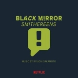 Ryuichi Sakamoto - Black Mirror Smithereens (Music From The Original TV Series) [Hi-Res] '2019