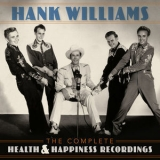 Hank Williams - The Complete Health & Happiness Recordings '2019