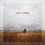 Nate Currin - Ashes & Earth '2019