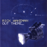 Rick Wakeman - Out There '2005