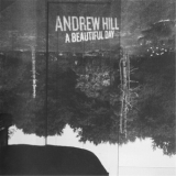 Andrew Hill - A Beautiful Day '2002