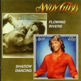 Andy Gibb - Flowing Rivers / Shadow Dancing '2007
