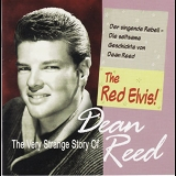 Dean Reed - The Red Elvis! '2007