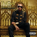 Tyga - Careless World: Rise Of The Last King '2012