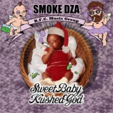 Smoke Dza - Sweet Baby Kushed God '2011