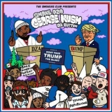 Smoke Dza - George Kush Da Button: Don't Pass Trump The Blunt '2016