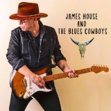 James House - James House And The Blues Cowboys '2018