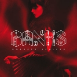 Banks - Goddess (Remixes) '2015