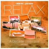 Blank & Jones - Relax - A Decade 2003-2013 Mixed '2019