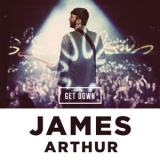 James Arthur - Get Down '2014
