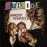 Suicide - Ghost Riders '2013