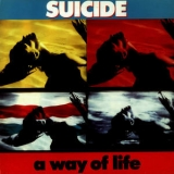 Suicide - A Way Of Life '2012