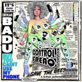 Erykah Badu - But You Caint Use My Phone (Mixtape) '2015