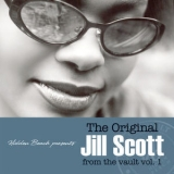 Jill Scott - The Original Jill Scott From The Vault Vol. 1 '2011