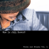 Jill Scott - Who Is Jill Scott? (Words And Sounds Vol. 1) '2011