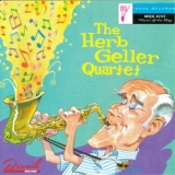 Herb Geller Quartet, The - The Herb Geller Quartet '2019