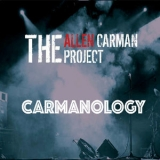 Allen Carman Project, The - Carmanology '2019