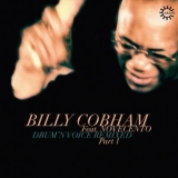 Billy Cobham - Drum'n Voice Remixed, Pt. 1 '2019