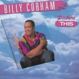 Billy Cobham - Picture This '2014
