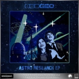 NEO-GEO - Astro Research EP '2019