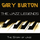 Gary Burton - The Jazz Legends (The Story Of Jazz) '2018