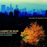 Laurent De Wilde - Colors Of Manhattan '2011