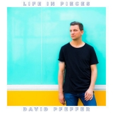 David Pfeffer - Life In Pieces '2019