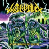 Toxic Holocaust - An Overdose Of Death... '2008