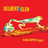 Delbert Mcclinton - Blind, Crippled And Crazy '2013