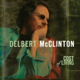 Delbert Mcclinton - Cost Of Living '2005