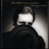 Delbert Mcclinton - Nothing Personal '2001