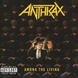 Anthrax - Among The Living '1986