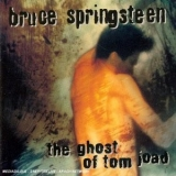 Bruce Springsteen - The Ghost Of Tom Joad '1995