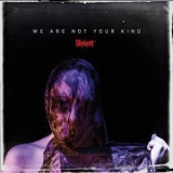 Slipknot - We Are Not Your Kind '2019