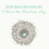 Dirt Road Sweetheart & Nora Jane Struthers - I Heard The Bluebirds Sing '2019