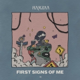 Hamzaa - First Signs Of Me '2019