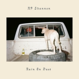 Rf Shannon - Rain On Dust '2019