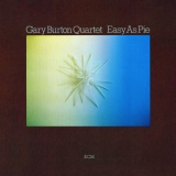 Gary Burton - Easy As Pie '2019