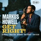 Markus Howell - Get Right! [Hi-Res] '2019