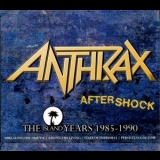 Anthrax - Aftershock - The Island Years 1985-1990 '2013