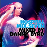 Danny Byrd - Hospital Mix Seven (mixed By Danny Byrd) '2009