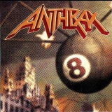 Anthrax - Volume 8 - The Threat Is Real '1998