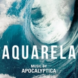 Apocalyptica - Aquarela (Original Motion Picture Soundtrack) '2019